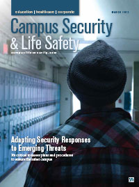 Campus Security & Life Safety Magazine - March April 2019